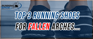 Best running shoes for fallen arches