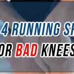 Best running shoes for bad knees, best running shoes for knee pain, running shoes for bad knees