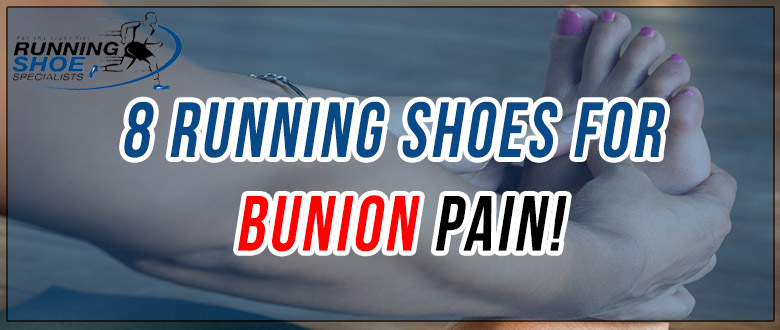 Running Shoes Bunions Flat Feet