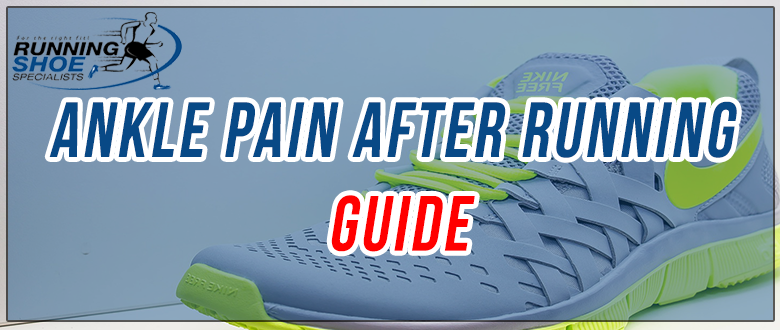 ankle pain after running